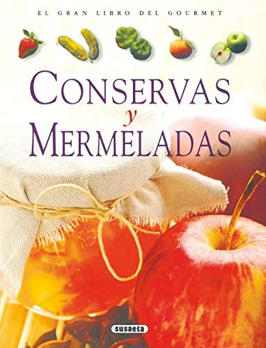 9788430533800: Conservas Y Mermeladas (El Gran Libro Del Gourmet)