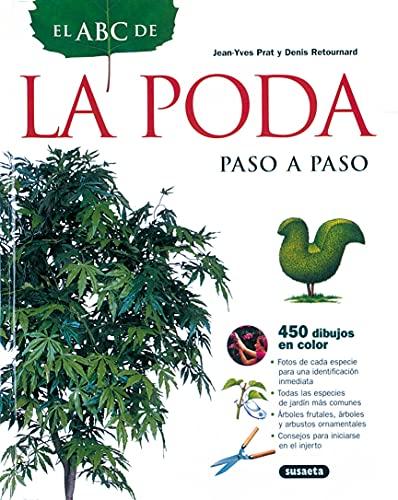 9788430534661: Abc De La Poda Paso A Paso (El Abc De La Jardinería)