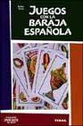 9788430535026: Juegos con la baraja española