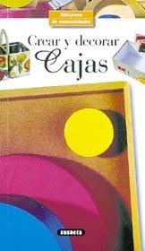 Crear y decorar cajas.: Crolle-Terzaghi, Denise