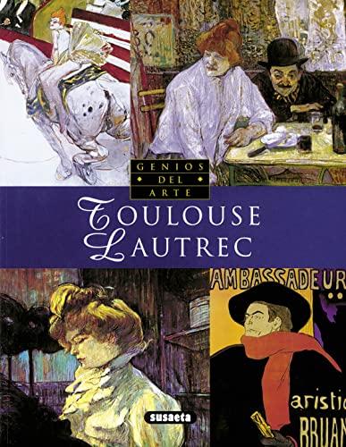 9788430536504: Toulouse Lautrec (Susaeta) (Genios Del Arte)