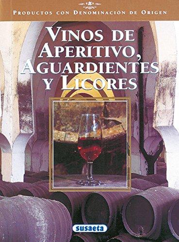 9788430537457: Vinos de aperitivo, aguardientes y licores (Productos con Denominación de Origen)