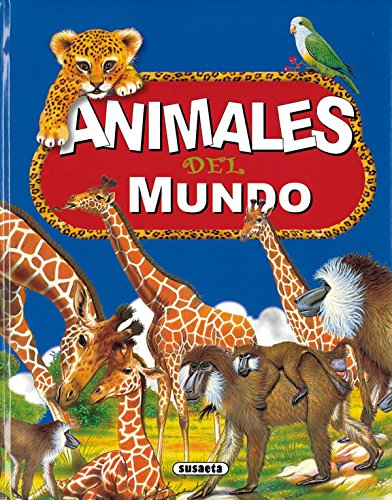 9788430539185: Animales del Mundo (Spanish Edition)