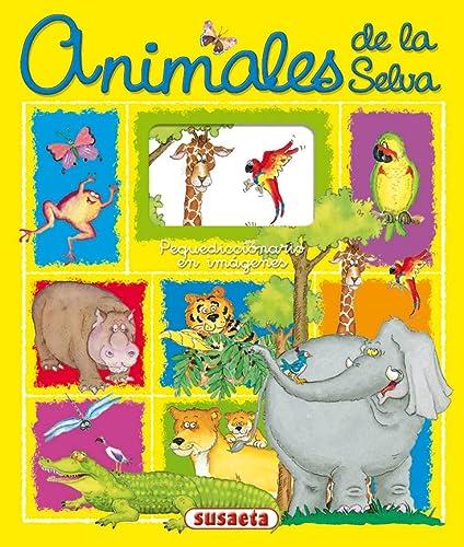 9788430540181: Animales de la selva: Pequediccionario en imágenes (Spanish Edition)