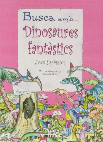 9788430540471: Busca Amb Dinosaures Fantastic