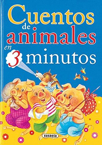 9788430540778: Cuentos de animales en 3 minutos/ Animal Tales in 3 Minutes (Spanish Edition)