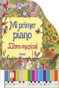 9788430541188: MI PRIMER PIANO (LIBRO MUSICAL)