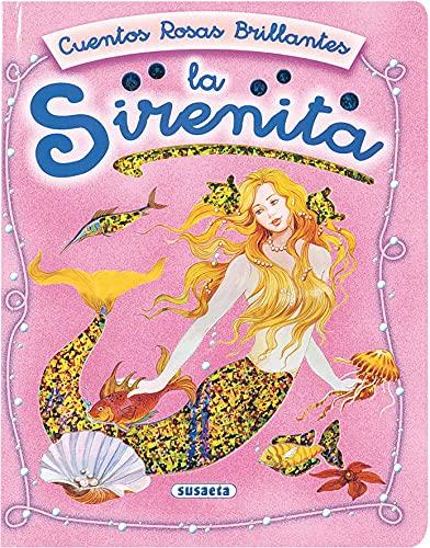 9788430545728: La Sirenita, cuentos rosas brillantes