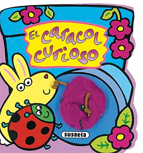 9788430546107: El caracol curioso/ The Curious Snail (Bichomarionetas) (Spanish Edition)