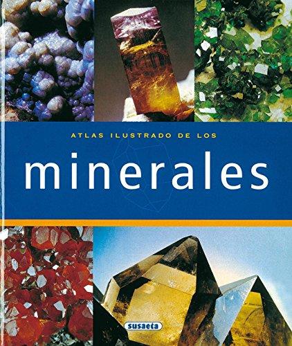 Atlas Ilustrado de los minerales/ Illustrated Atlas of Minerals (Spanish Edition): Isabel (DRT...
