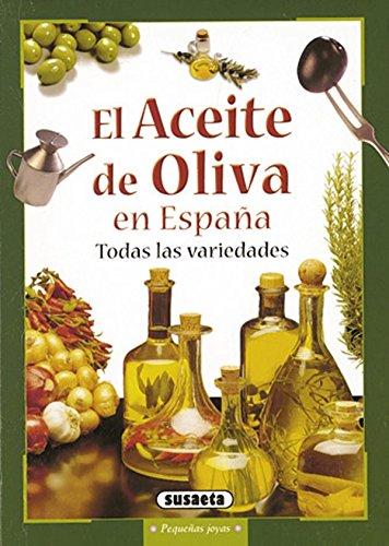 9788430548804: El Aceite de Oliva en Espana: Todas las variedades