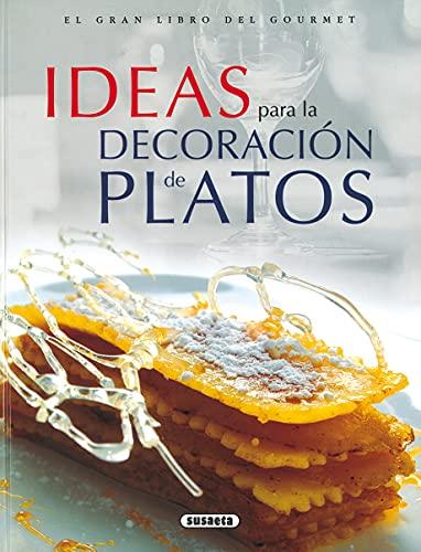 9788430549214: Ideas Para La Decoracion De Platos (El Gran Libro Del Gourmet)