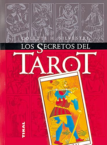 Los secretos del tarot (Paperback): Colette H. Silvestre