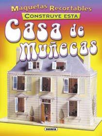 9788430550418: CASA DE MU�ECAS-MAQUETAS RECORT.