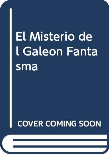 El Misterio del Galeon Fantasma (Spanish Edition) (8430550607) by Kenny, Kathryn