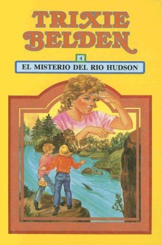 El Misterio del Rio Hudson (Trixie Belden) (Spanish Edition) (8430550631) by Kenny, Kathryn