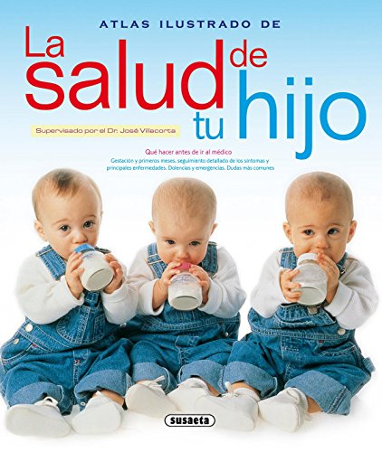 9788430552573: Atlas Ilustrado De La Salud De Tu Hijo / Illustrated Atlas of the Health of Your Child (Spanish Edition)