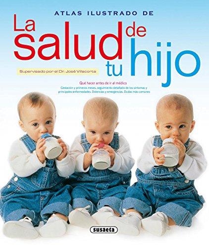 9788430552573: Atlas Ilustrado De La Salud De Tu Hijo
