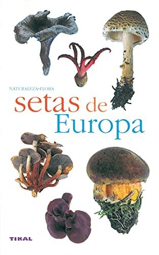 9788430553358: Setas de Europa