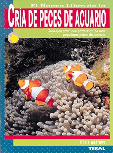 9788430553976: Cria De Peces De Acuario (Cría De Peces De Acuario)