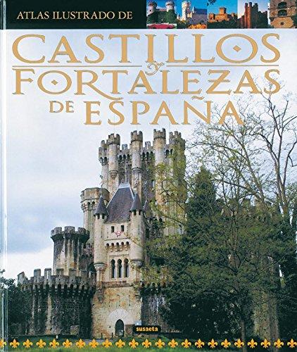 9788430555260: Castillos y fortalezas de España / Castles and fortresses of Spain (Spanish Edition)