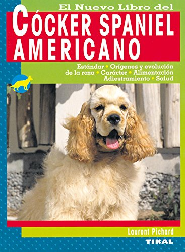 9788430555468: Cocker Spaniel Americano, Nuevo Libro Del