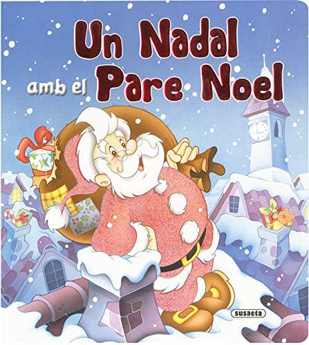 9788430555789: Un Nadal Amb Al Pare Noel (Un Nadal Amb El Pare Noel)