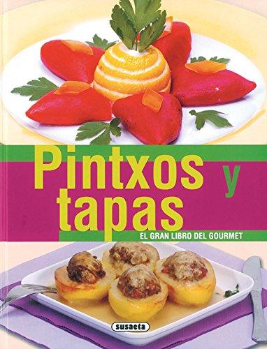 9788430555987: Pintxos Y Tapas - El Gran Libro Del Gourmet