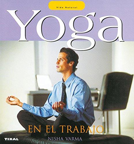 9788430556786: Yoga En El Trabajo(Vida Natural)