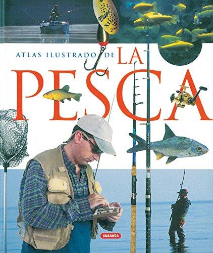 9788430556861: Atlas ilustrado de la pesca