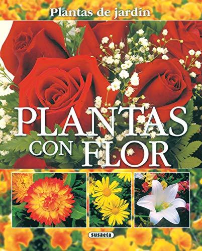 9788430556885: Plantas Con Flor(Plantas De Jardin) (Plantas De Jardín)