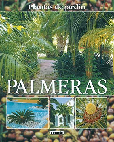 9788430556908: Palmeras, plantas de jardín