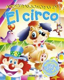 9788430557943: AVENTURAS SONORAS EN EL CIRCO