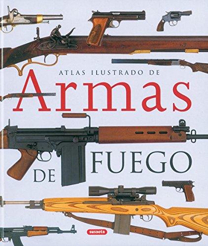 9788430558018: Armas De Fuego,Atlas Ilustrado