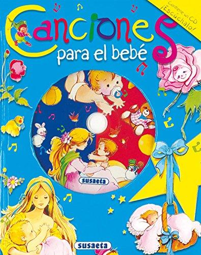 Canciones para el bebe (Canta y Cuenta) (Spanish Edition): Susaeta Publishing, Inc.