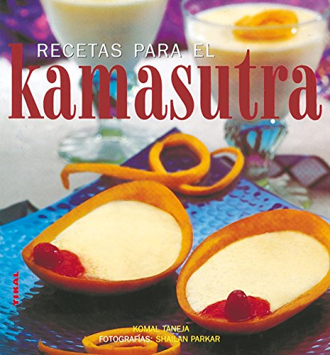 9788430559619: Recetas para el Kamasutra