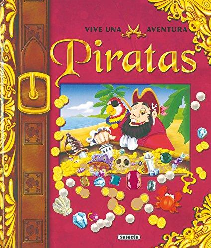9788430559961: Piratas/ Pirates (Vive Una Aventura) (Spanish Edition)