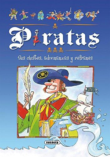 9788430560158: Piratas : sus chistes, adivinanzas y refranes