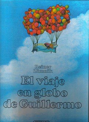 9788430560981: El Viaje En Globo De Guillermo