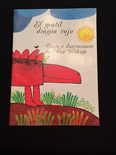 9788430561032: El gentil dragon Rojo