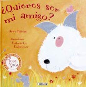 9788430561964: QUIERES SER MI AMIGO (TOCA TOCA)