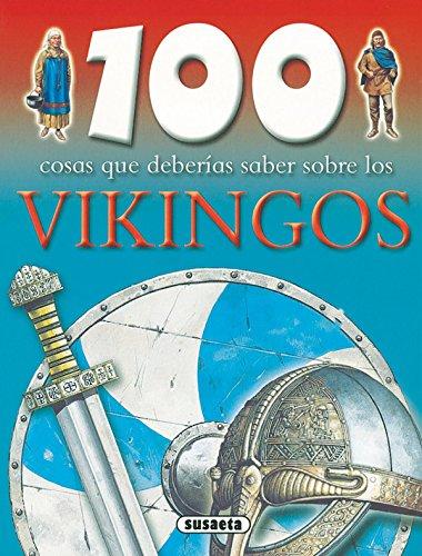 9788430562770: Vikingos (100 Cosas Que Deberías Saber)