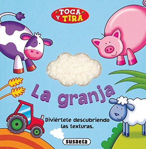 9788430562787: La granja (Toca y Tira)