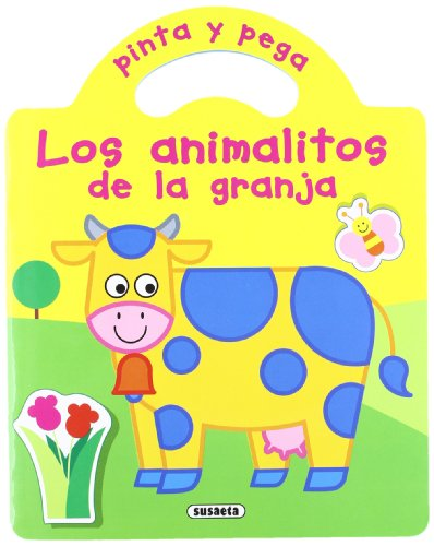 9788430563203: Pinta y pega Los animalitos / Color and Paste Little Animals: Los animalitos de la granja; los animalitos de la selva; los animalitos del bosque; los ... Y Pega / Color and Paste) (Spanish Edition)