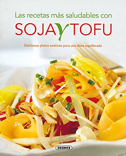 9788430563234: Recetas Mas Saludables Con Soja Y Tofu, Las (El Rincón Del Paladar)