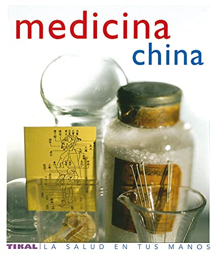 9788430563432: Medicina China (Salud En Tus Manos) (La Salud En Tus Manos)