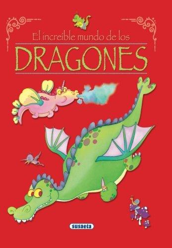 9788430563784: Dragones (El increíble mundo de) (Spanish Edition)
