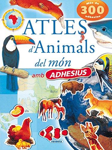 9788430564231: Atles D'Animals Del Mon Amb Adhesius (Atles D`Animals Amb Adhesius)