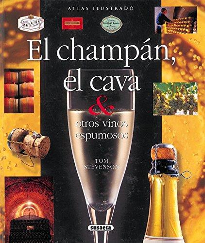 9788430564248: Champan, El Cava & Otros Vinos Espumosos (Atlas Ilustrado)