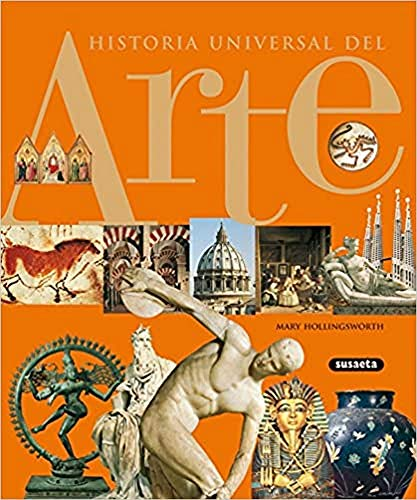 Historia universal del arte (9788430564309) by Mary Hollingsworth